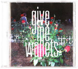 give me wallets – In My Dreams